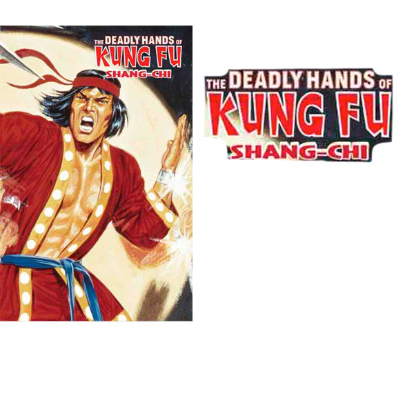 SHANG-CHI .THE DEADLY HANDS OF KUNG FU